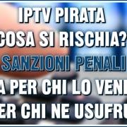 IPTV pirata: cosa si rischia