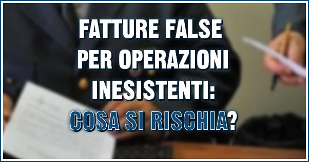 fatture false per operazioni inesistenti
