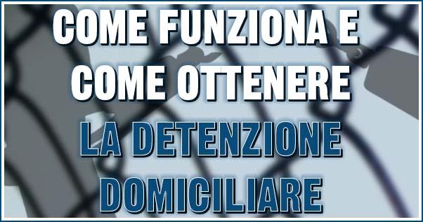 detenzione domiciliare