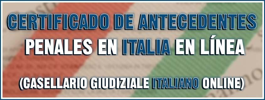 Certificado de antecedentes penales en Italia en línea